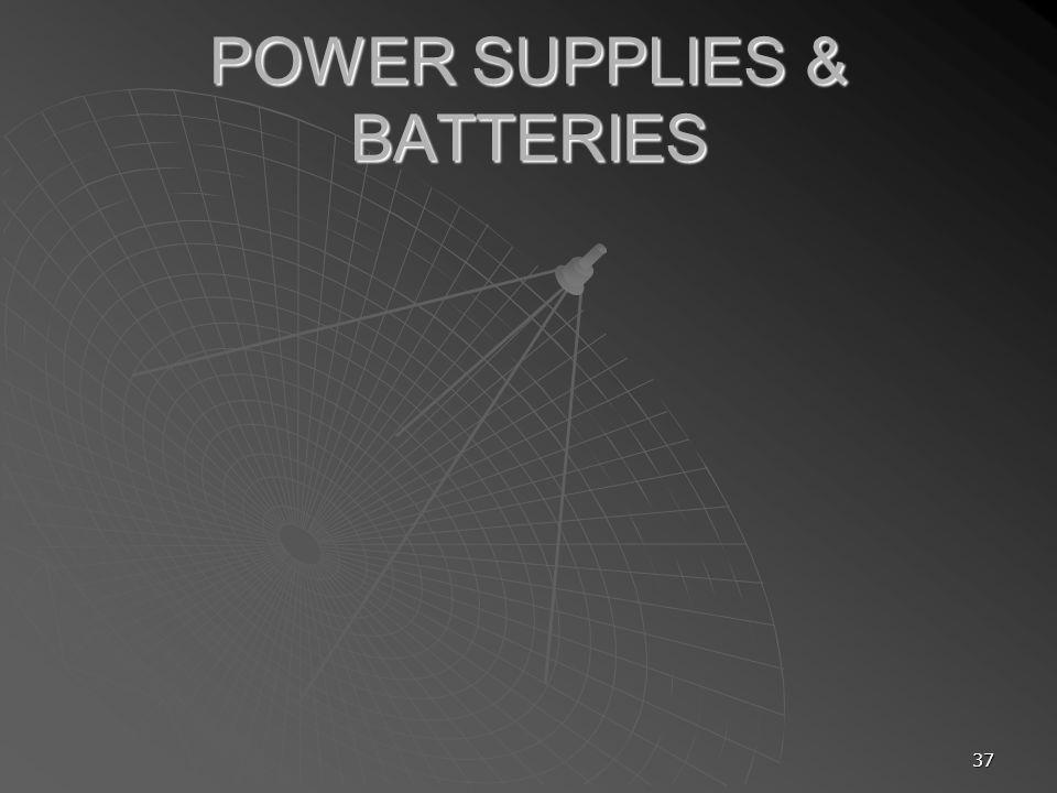 37 POWER SUPPLIES & BATTERIES