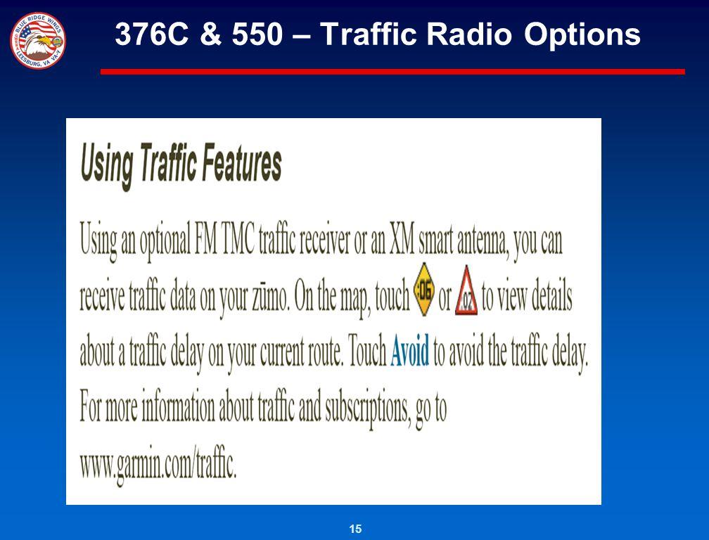 15 376C & 550 – Traffic Radio Options