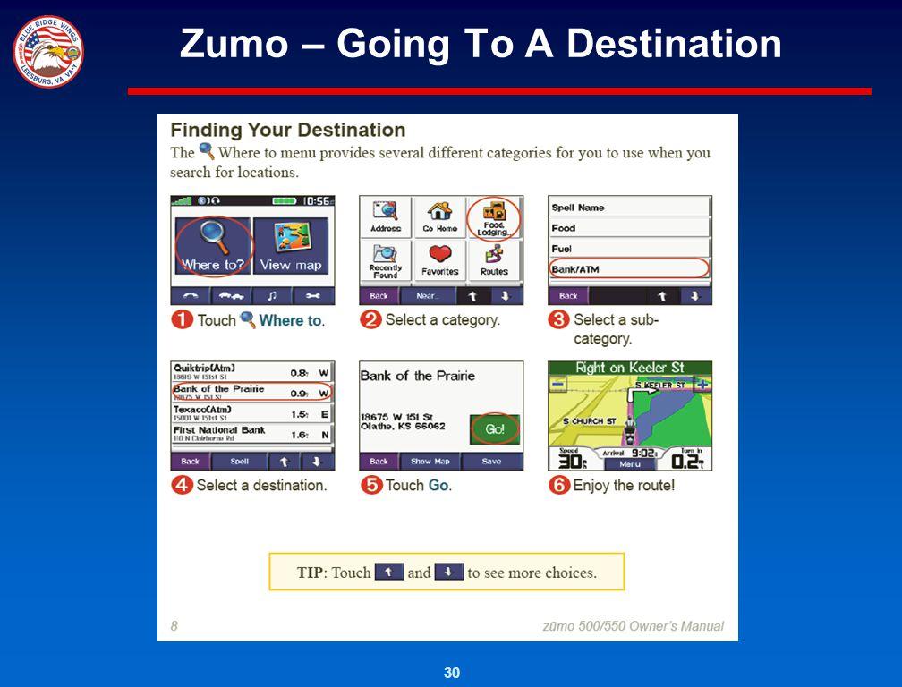30 Zumo – Going To A Destination