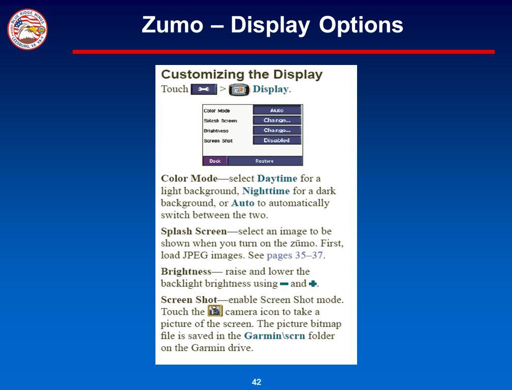 42 Zumo – Display Options