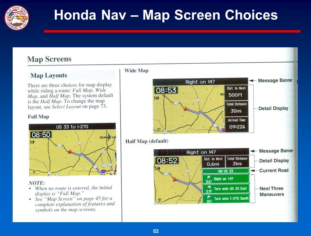 52 Honda Nav – Map Screen Choices