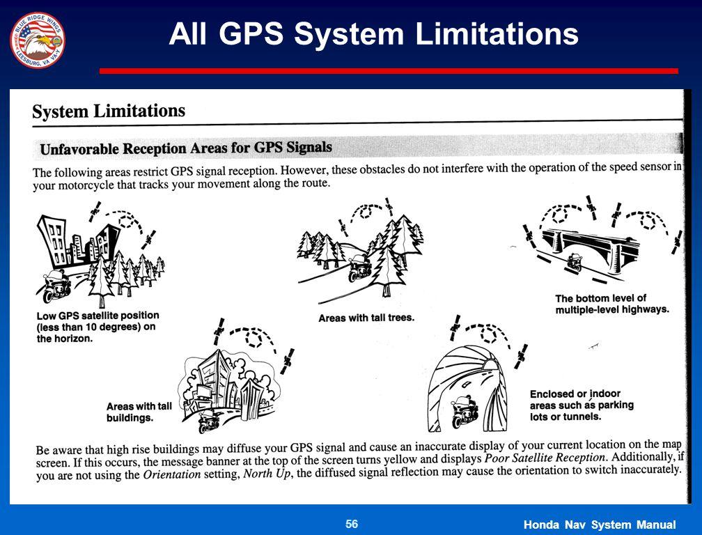 56 All GPS System Limitations Honda Nav System Manual