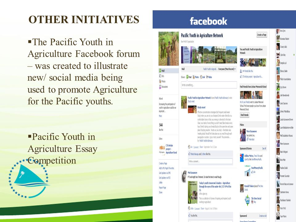 The Pacific Youth in Agriculture Facebook forum – was created to illustrate new/ social media being used to promote Agriculture for the Pacific youths