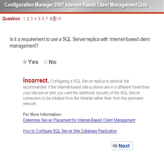 Question 1 2 3 4 5 6 7 8 9 10 Is it a requirement to use a SQL Server replica with Internet-based client management.
