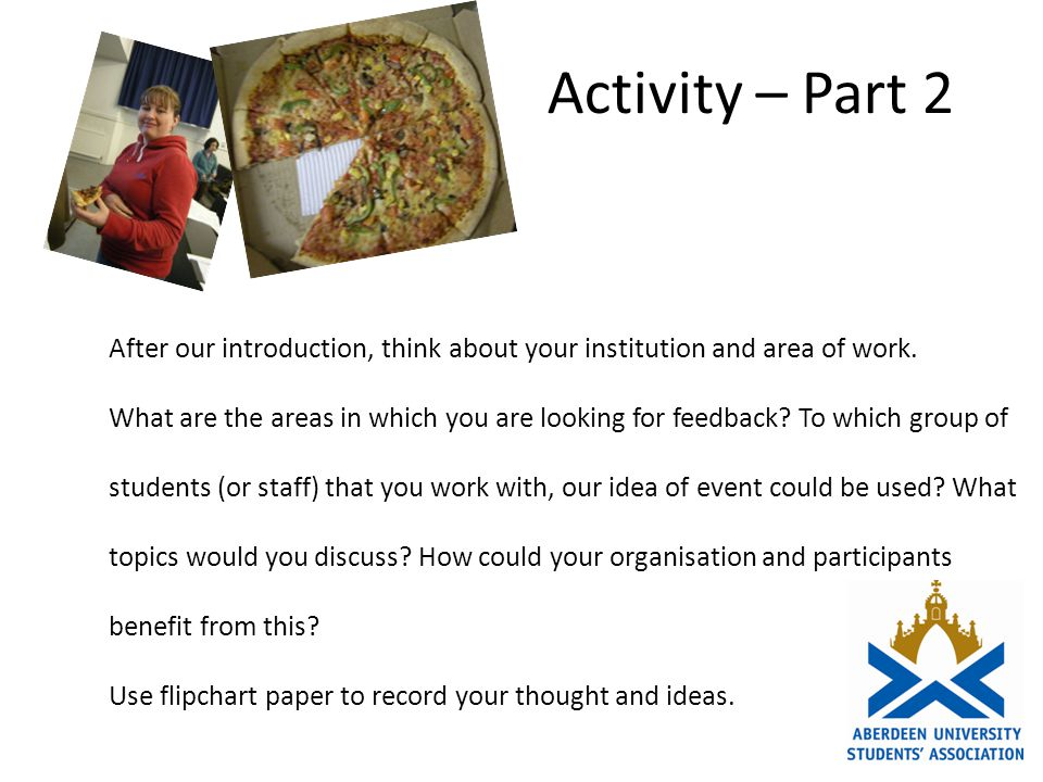 Activity – Part 2 After our introduction, think about your institution and area of work.
