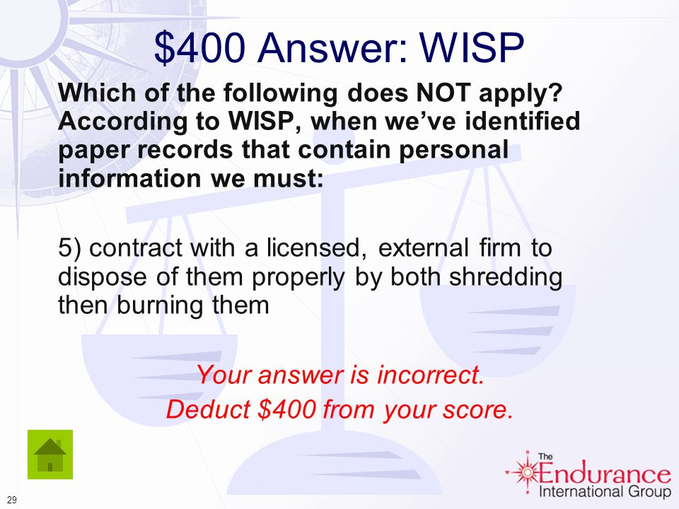 28 $400 Question: WISP Which of the following does NOT apply.