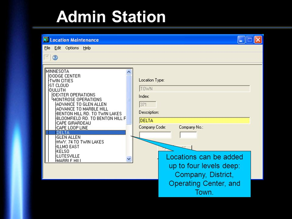 Admin Station Locations can be added up to four levels deep: Company, District, Operating Center, and Town.
