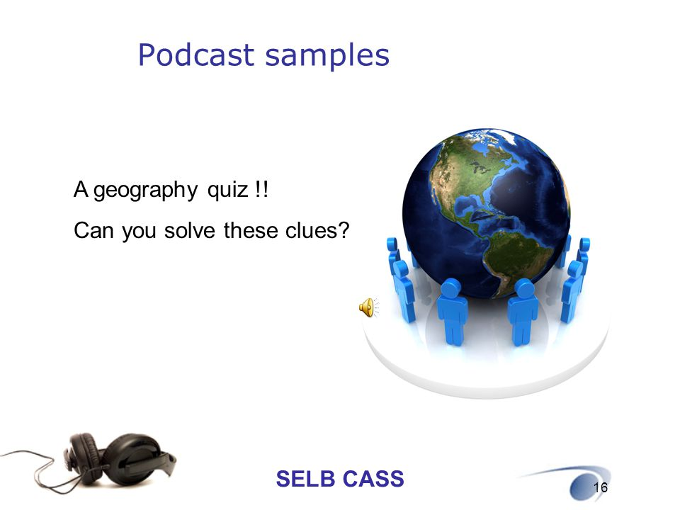 SELB CASS 16 A geography quiz !! Can you solve these clues? Podcast samples