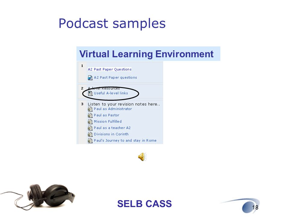 SELB CASS 18 Podcast samples Virtual Learning Environment
