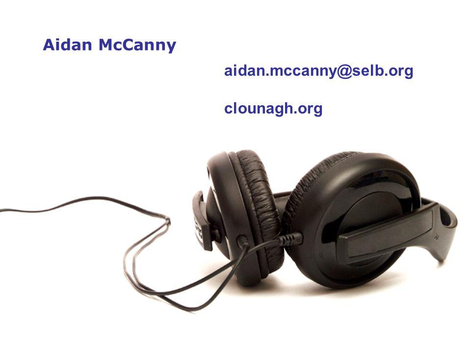 Aidan McCanny aidan.mccanny@selb.org clounagh.org