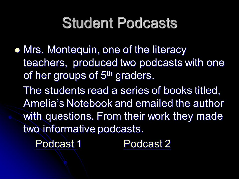 Student Podcasts Mrs.
