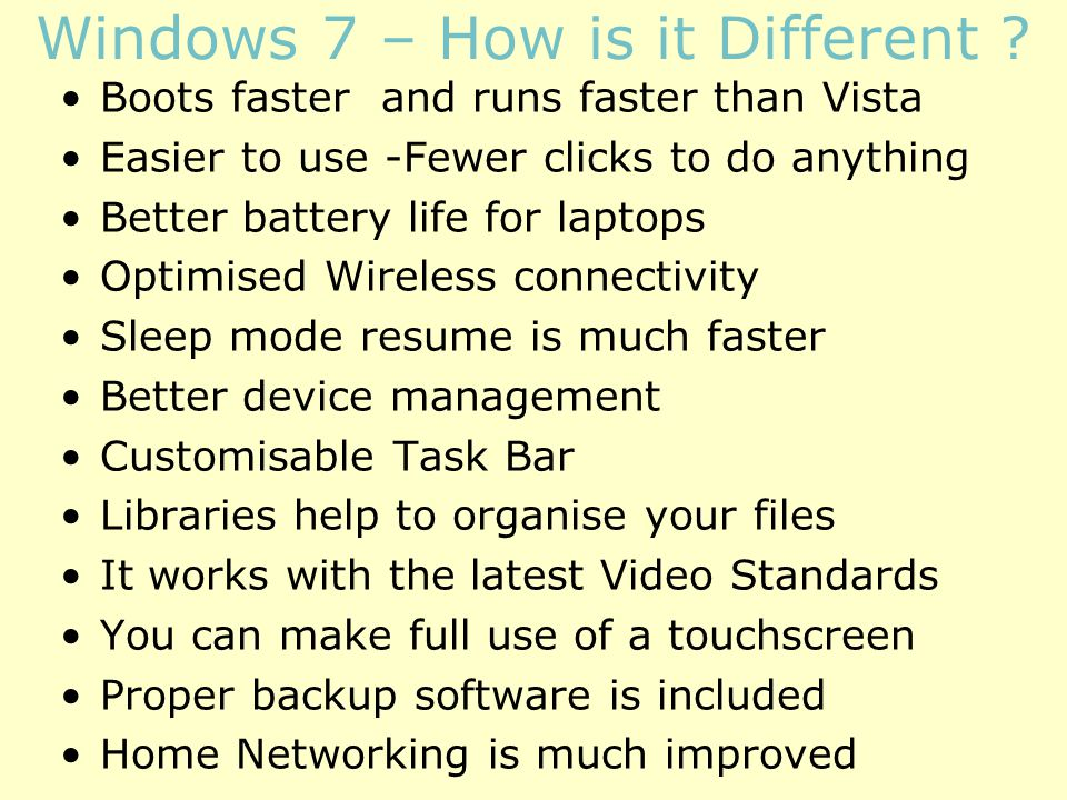 Windows 7 – How is it Different .