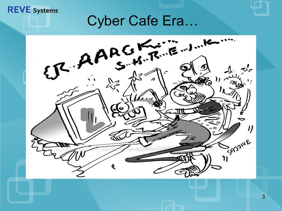 3 Cyber Cafe Era…