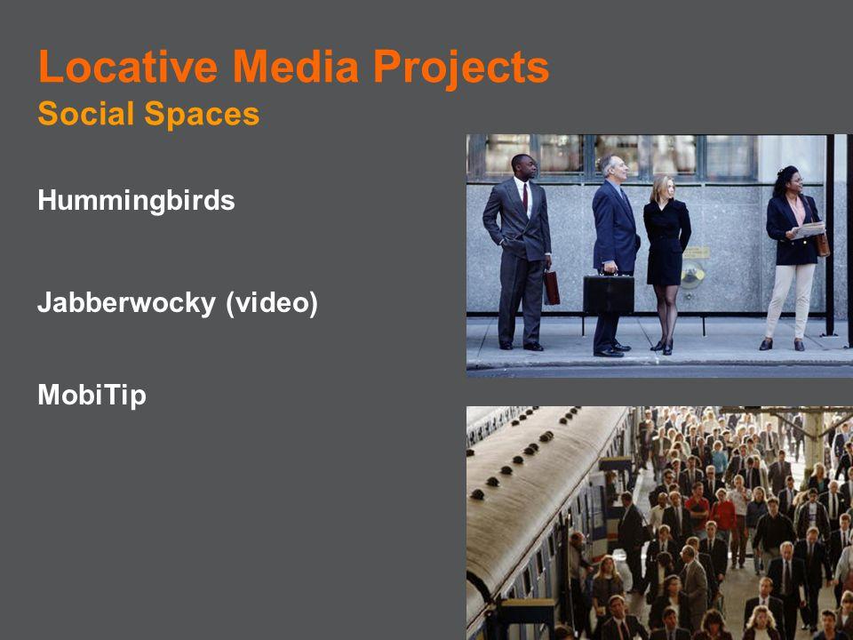 Hummingbirds Jabberwocky (video) MobiTip Locative Media Projects Social Spaces