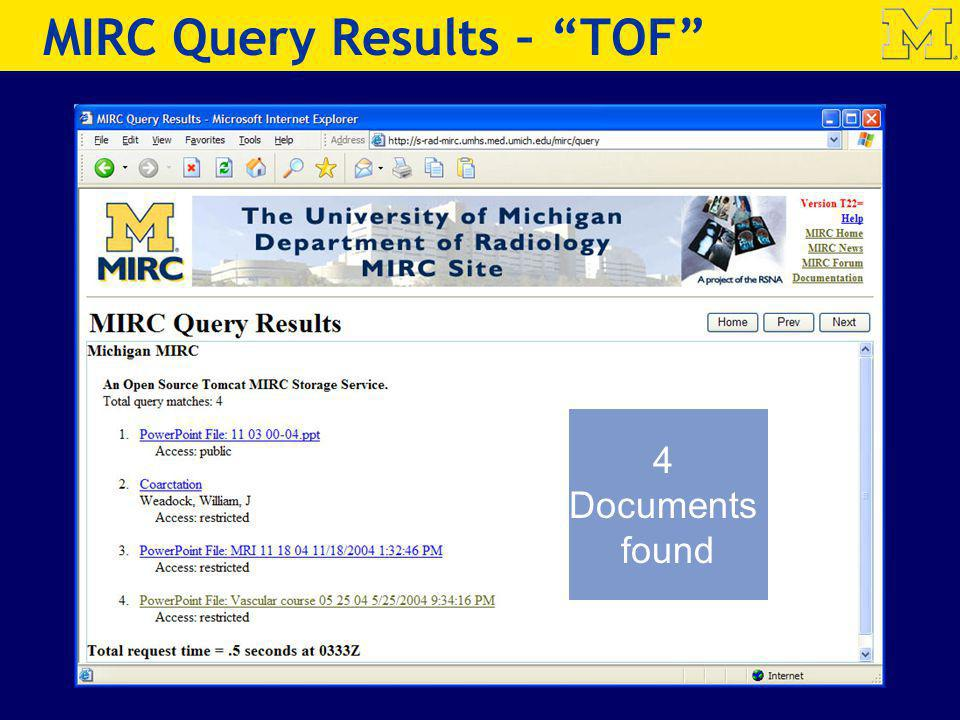 MIRC Query Results – TOF 4 Documents found
