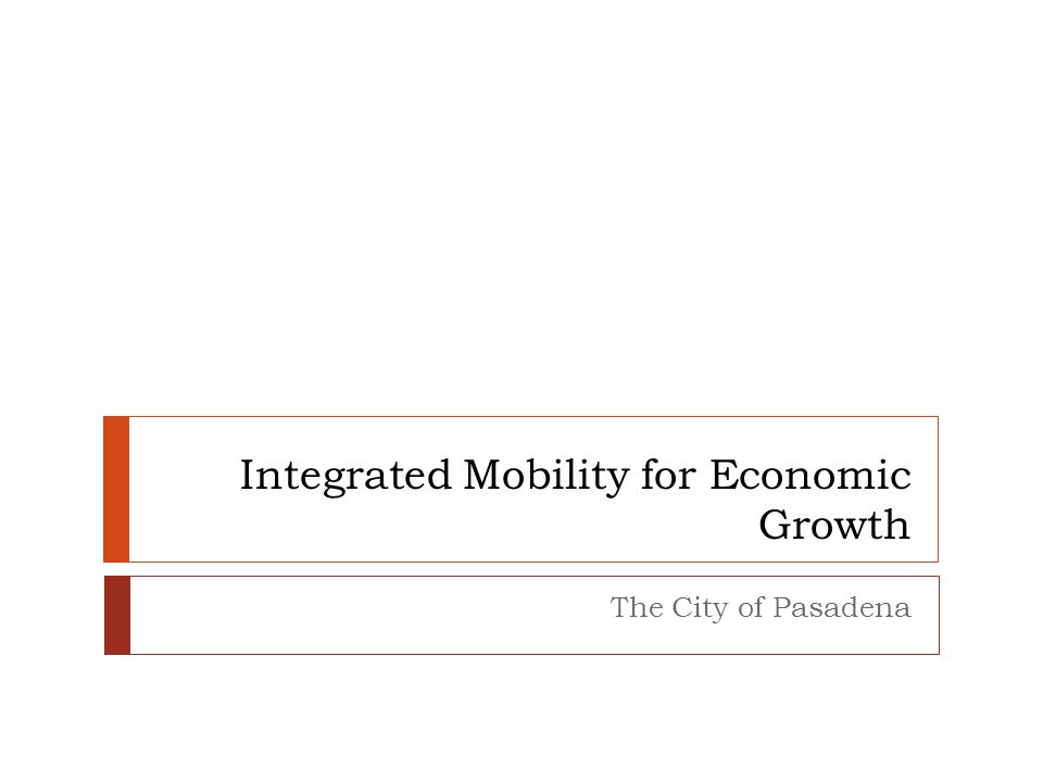 Goal To increase economic growth and vitality while increasing utility of alternative transportation options in order to create a sustainable community that meets the triple bottom line