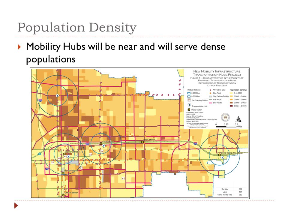 Population Density Mobility Hubs will be near and will serve dense populations
