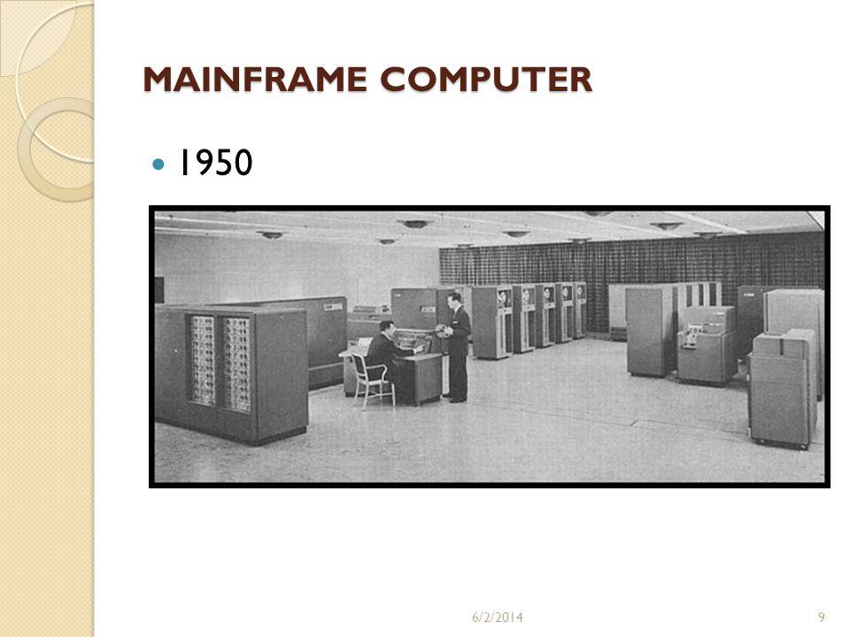MAINFRAME COMPUTER 1950 6/2/20149