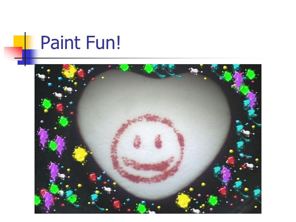 Paint Fun!
