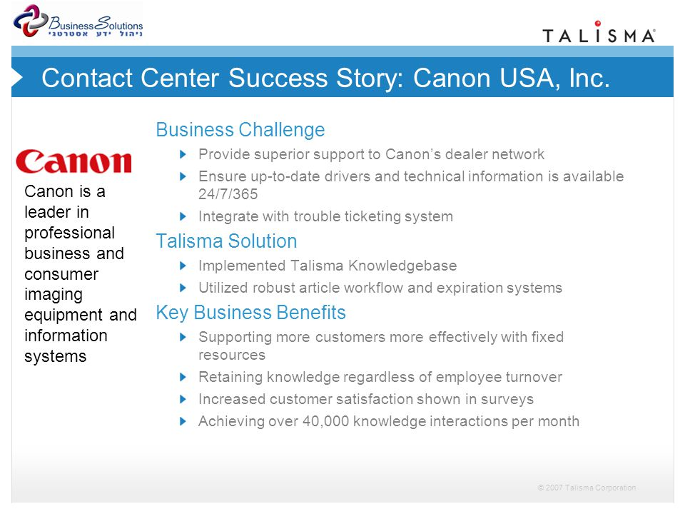 © 2007 Talisma Corporation Contact Center Success Story: Canon USA, Inc.