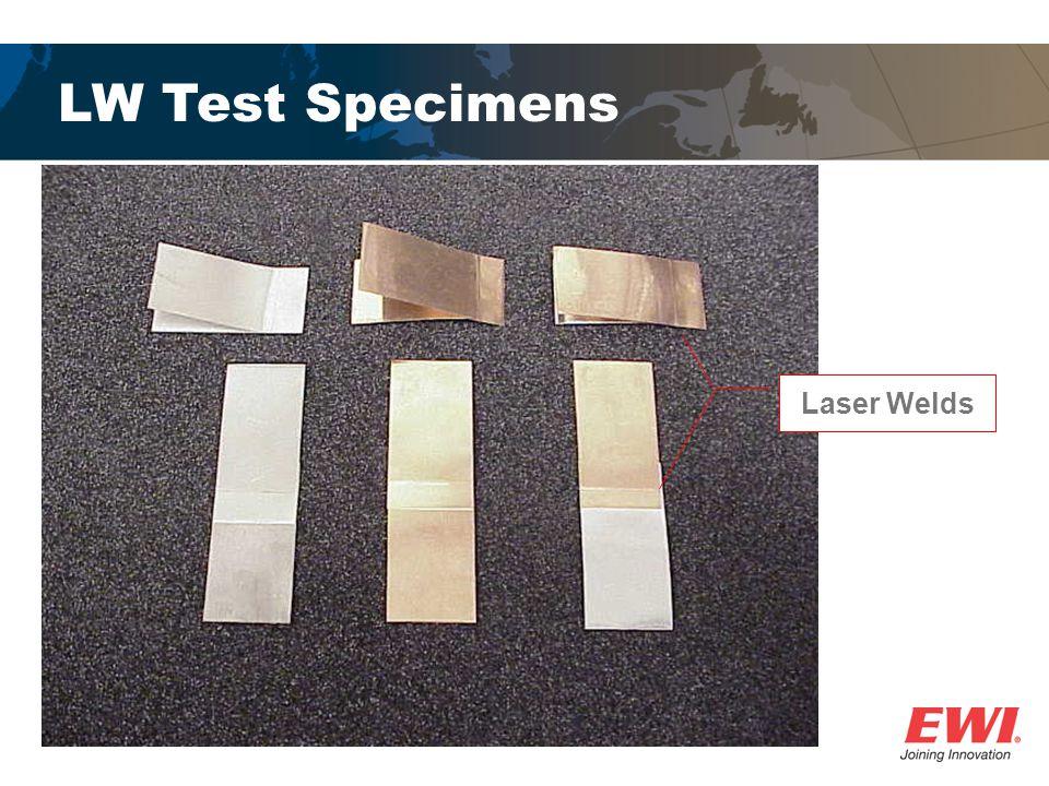 LW Test Specimens Laser Welds