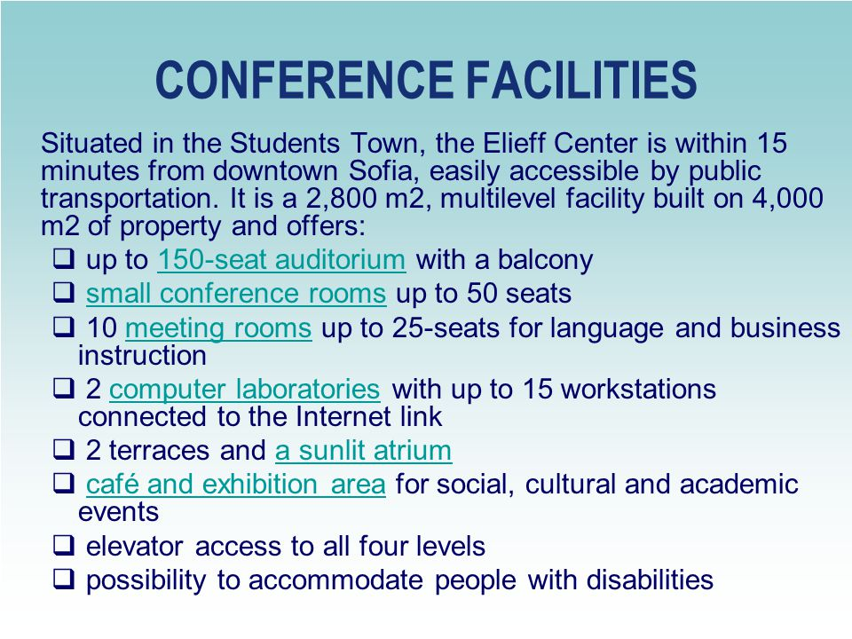 AUDITORIUM The Largest Conference Room (up to 150 seats) in the Center is fully equipped according to international expectations plus simultaneous translation possibilities.