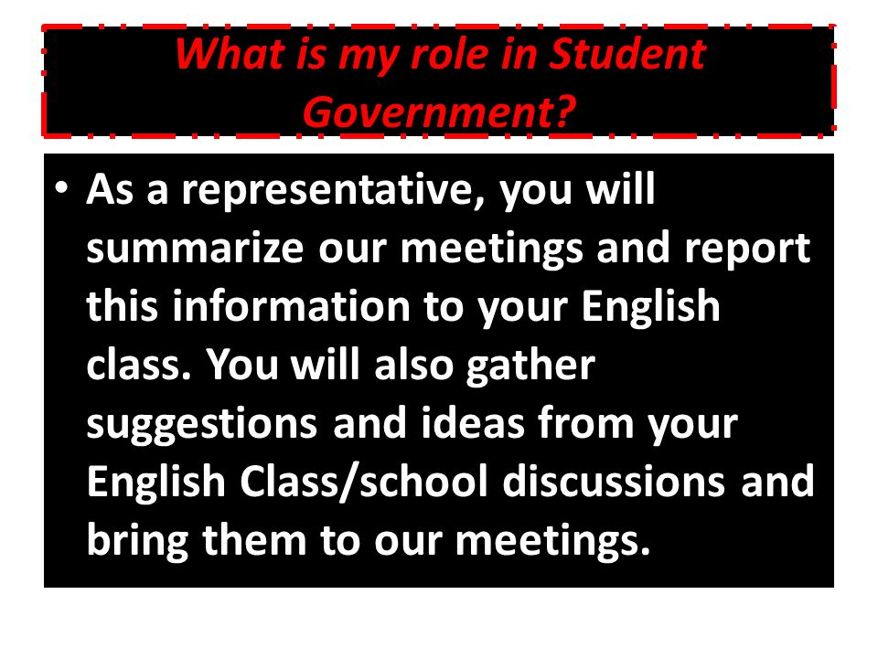 What is my role in Student Government.