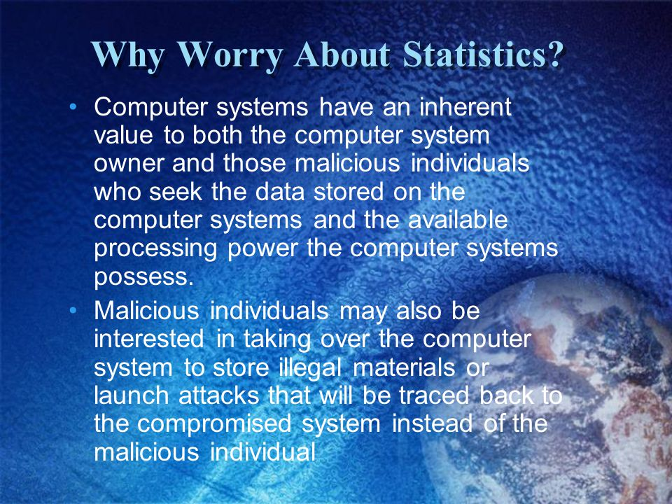 Why Worry About Statistics.