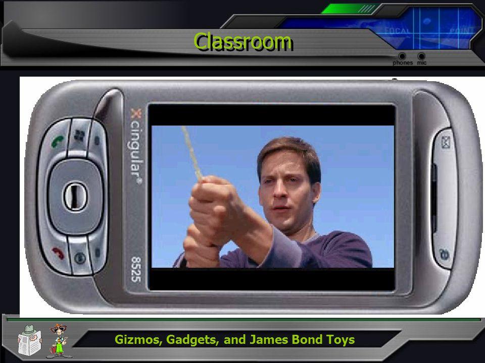 Gizmos, Gadgets, and James Bond Toys Classroom