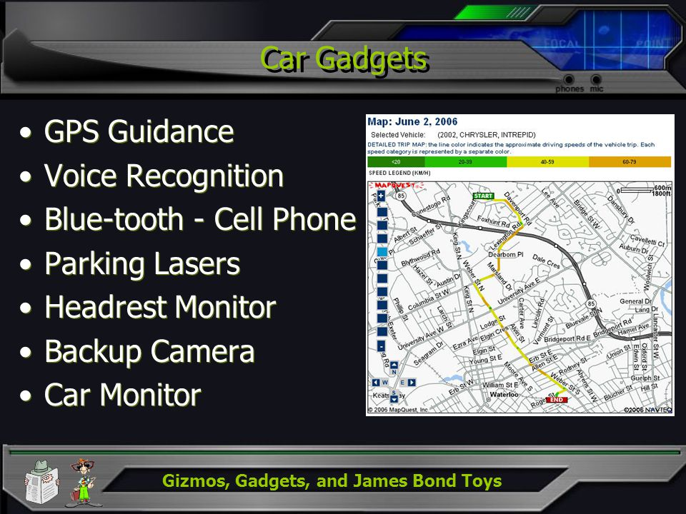 Gizmos, Gadgets, and James Bond Toys Car Gadgets GPS Guidance Voice Recognition Blue-tooth - Cell Phone Parking Lasers Headrest Monitor Backup Camera