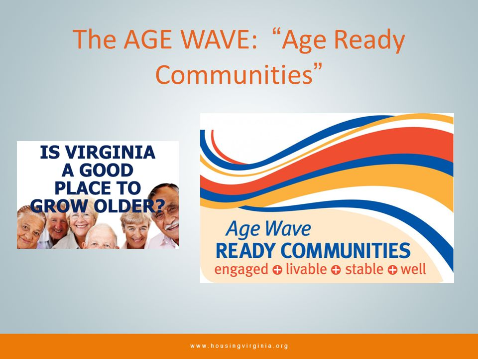 The AGE WAVE: Age Ready Communities
