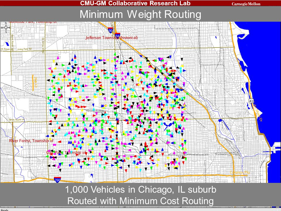 CMU-GM Collaborative Research Lab Minimum Weight Routing 1,000 Vehicles in Chicago, IL suburb Routed with Minimum Cost Routing