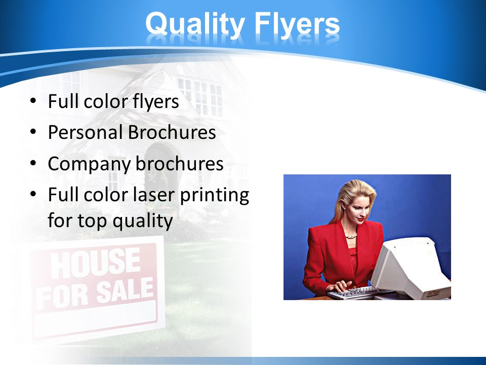 Full color flyers Personal Brochures Company brochures Full color laser printing for top quality