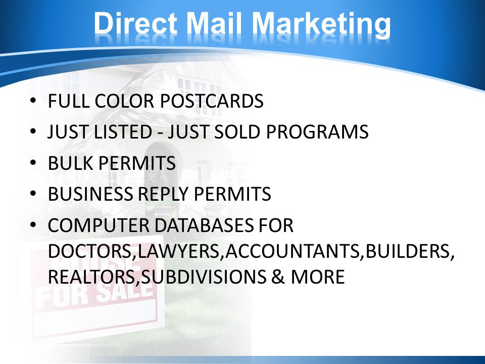 FULL COLOR POSTCARDS JUST LISTED - JUST SOLD PROGRAMS BULK PERMITS BUSINESS REPLY PERMITS COMPUTER DATABASES FOR DOCTORS,LAWYERS,ACCOUNTANTS,BUILDERS, REALTORS,SUBDIVISIONS & MORE