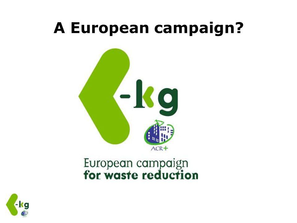 A European campaign