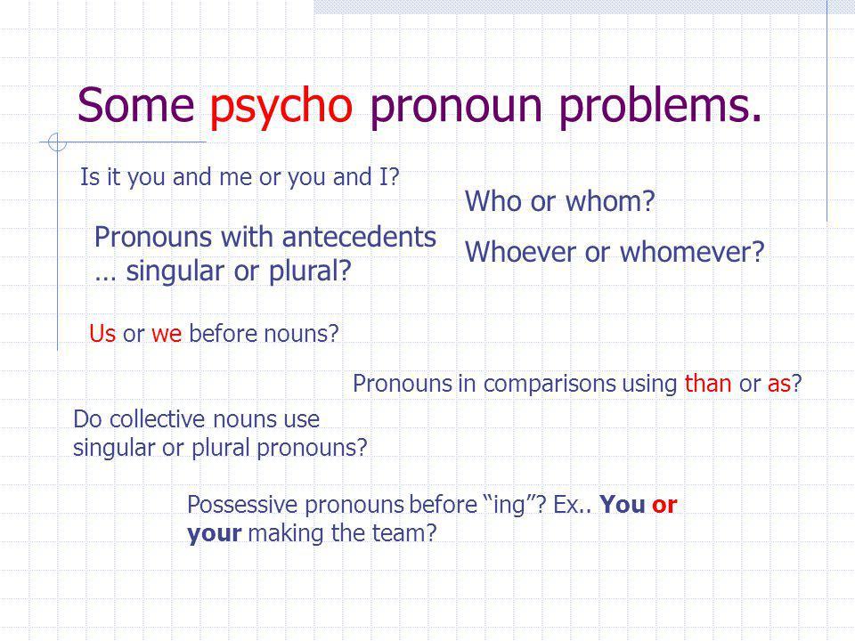 Pronouns are evil.