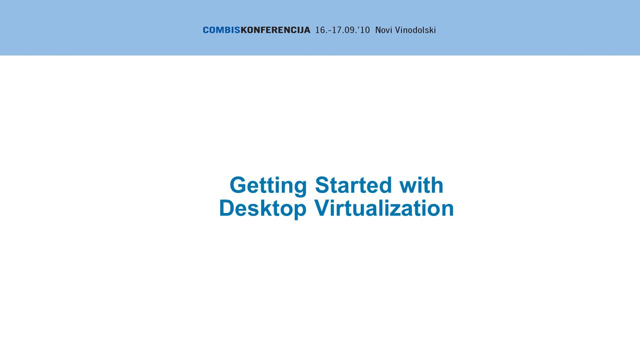 Getting Started with Desktop Virtualization