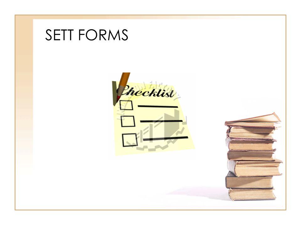 SETT FORMS