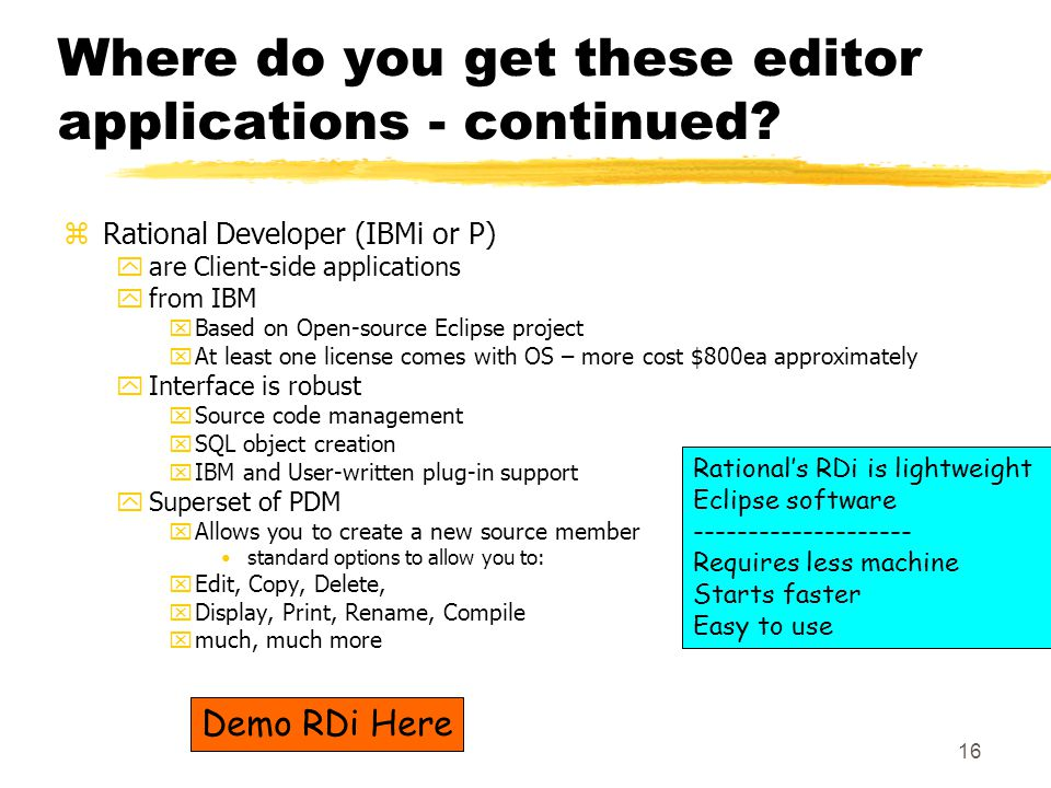 16 Where do you get these editor applications - continued.