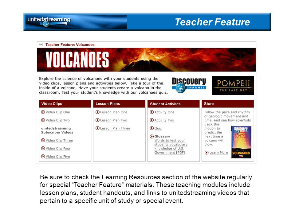 Be sure to check the Learning Resources section of the website regularly for special Teacher Feature materials.