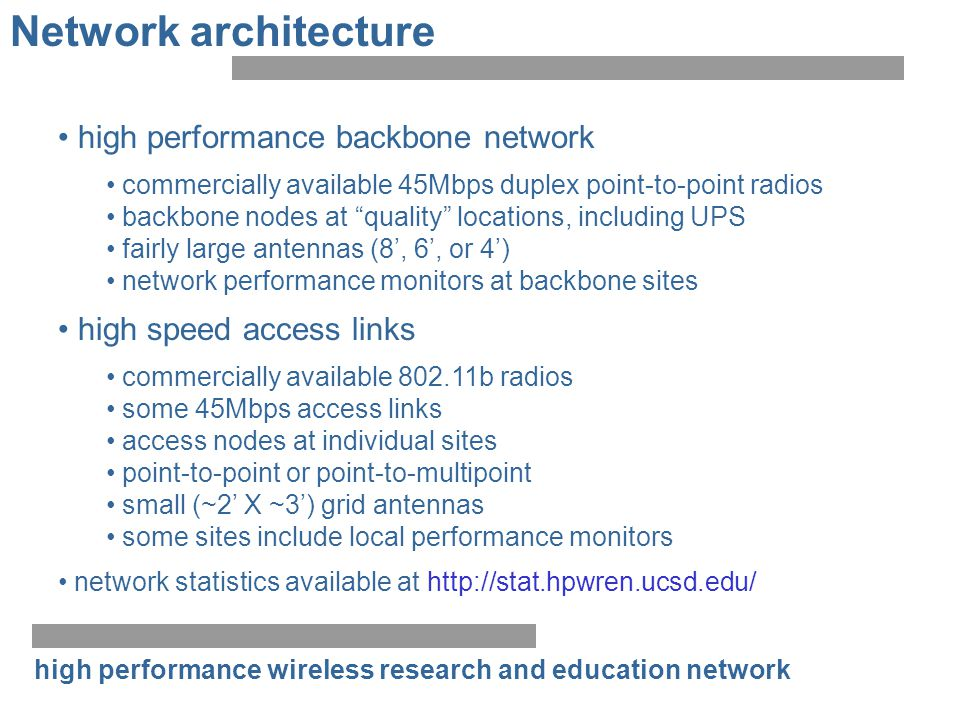 high performance wireless research and education network Network architecture high performance backbone network commercially available 45Mbps duplex p