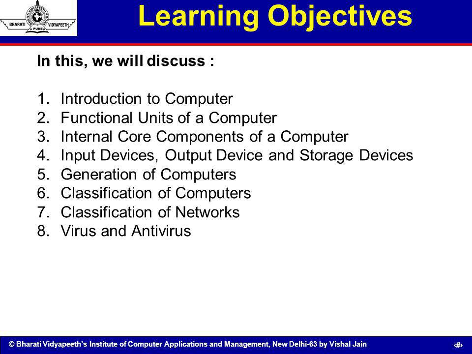 © Bharati Vidyapeeths Institute of Computer Applications and Management, New Delhi-63 by Vishal Jain 2 Learning Objectives In this, we will discuss :
