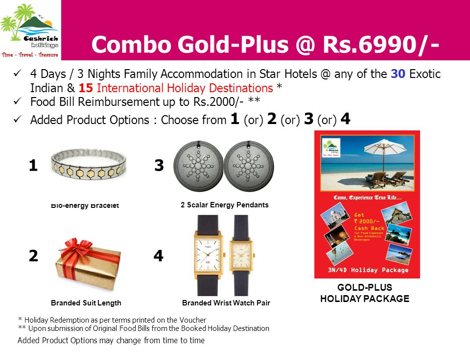 Bio-energy Bracelet 2 Scalar Energy Pendants Branded Wrist Watch Pair Combo Gold-Plus @ Rs.6990/- 4 Days / 3 Nights Family Accommodation in Star Hotel