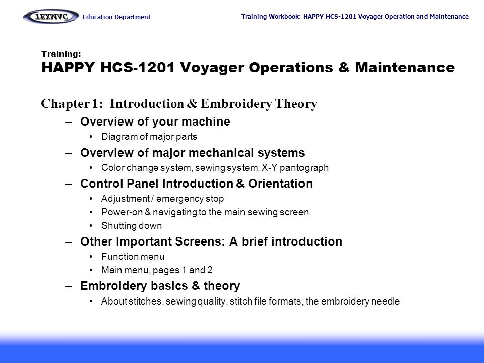 Training Workbook: HAPPY HCS-1201 Voyager Operation and Maintenance Education Department 2 Training: HAPPY HCS-1201 Voyager Operations & Maintenance C