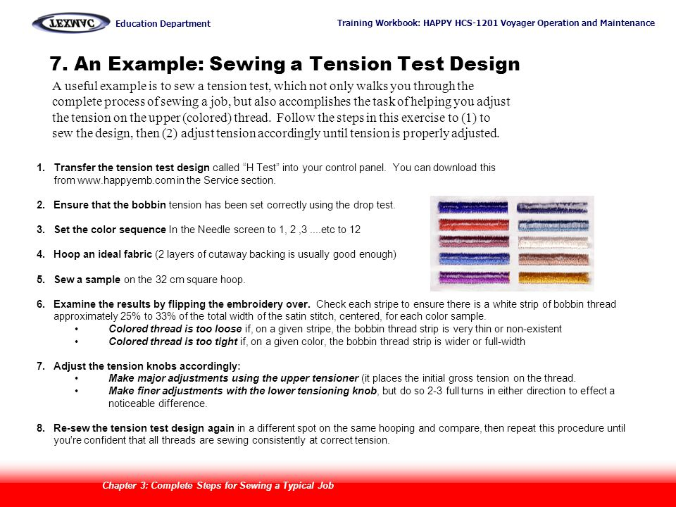 Training Workbook: HAPPY HCS-1201 Voyager Operation and Maintenance Education Department 38 1.Transfer the tension test design called H Test into your
