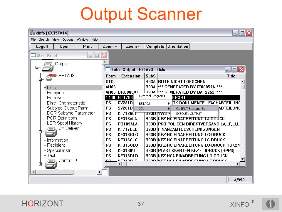 HORIZONT 37 XINFO ® Output Scanner