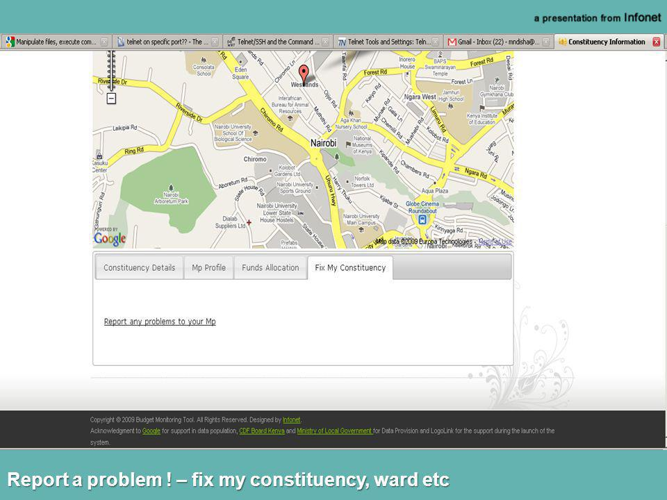 Report a problem ! – fix my constituency, ward etc