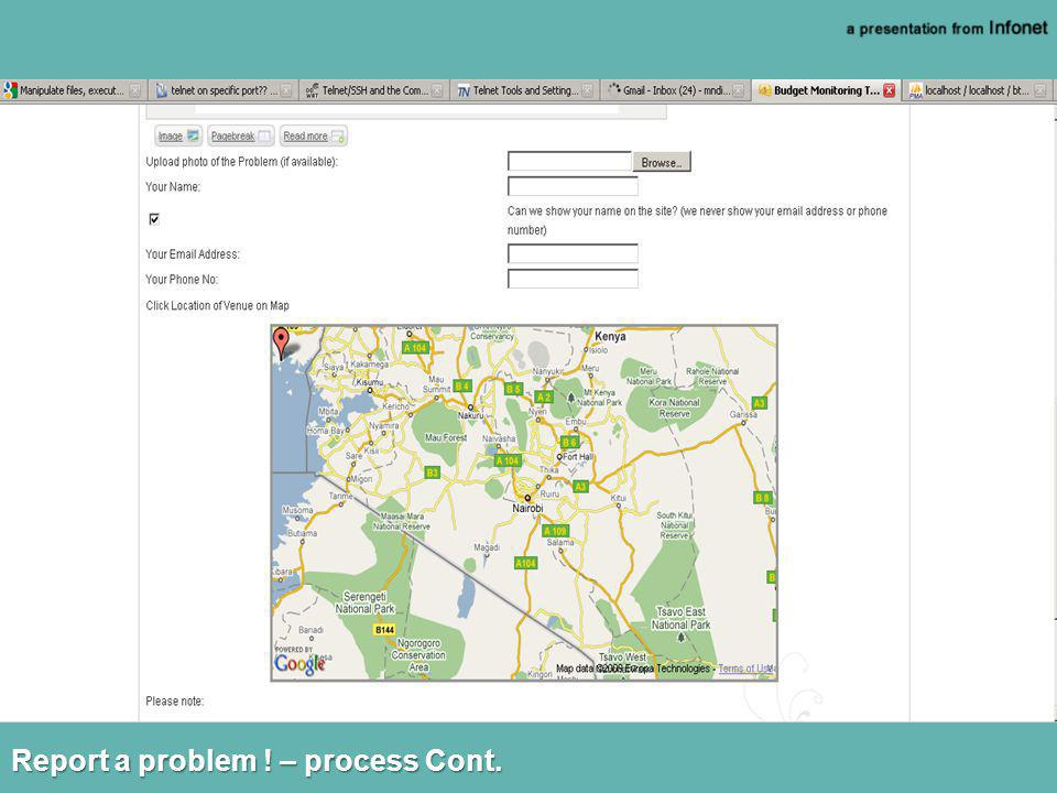 Report a problem ! – process Cont.