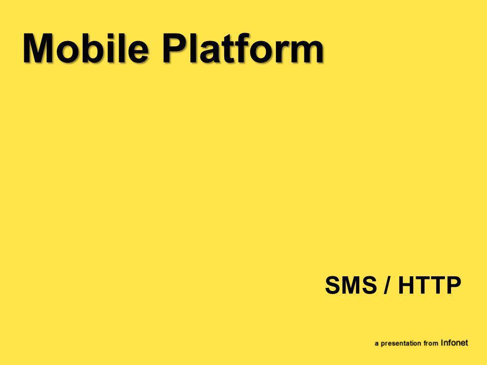 SMS / HTTP Mobile Platform