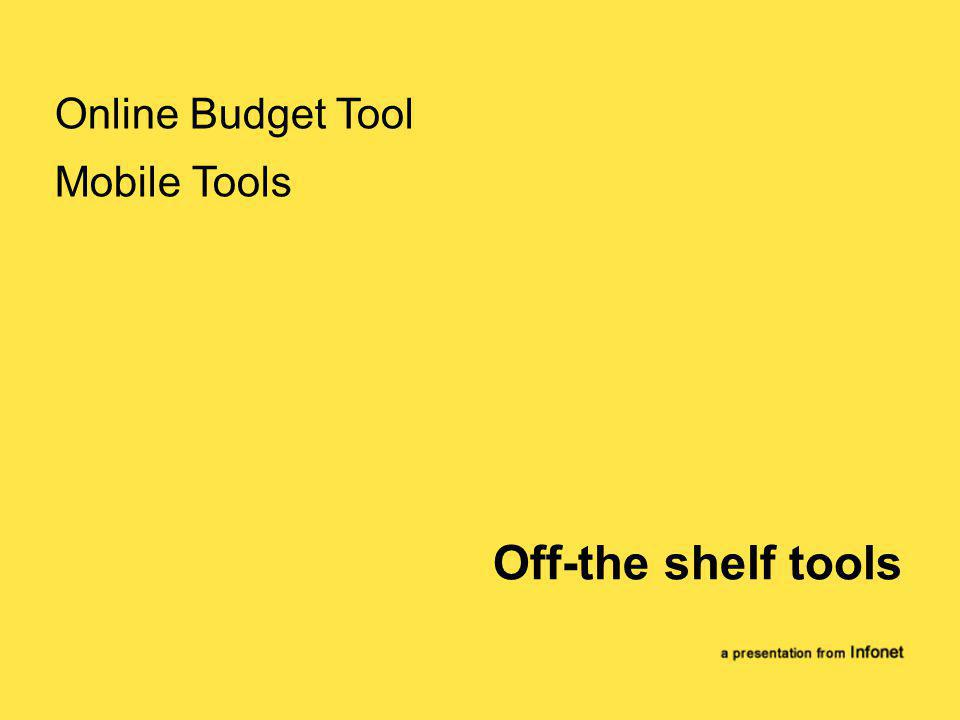 Off-the shelf tools Online Budget Tool Mobile Tools